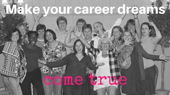 Make your career dreams