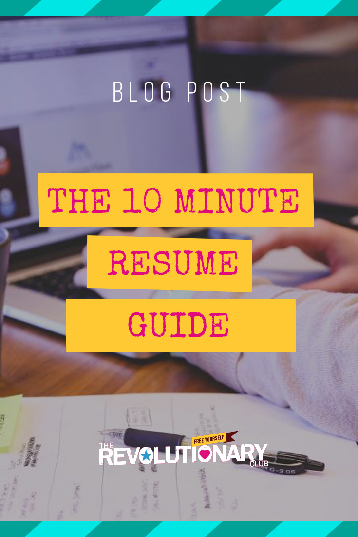 The 10 Minute Resume Guide