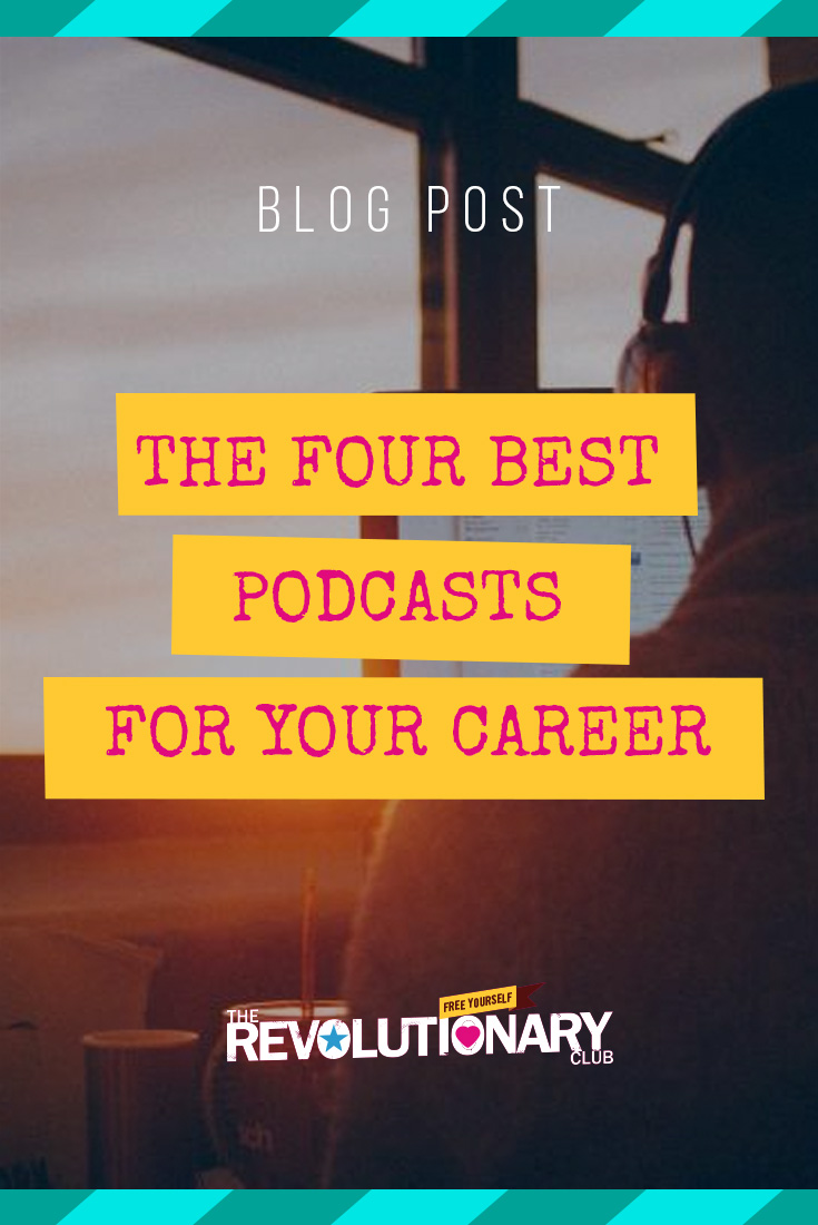 career podcasts, career advice, best podcasts for your career